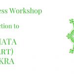 Anahata Heart Chakra workshop