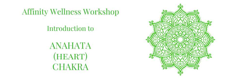 Anahata Heart Chakra workshop